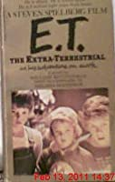 E.T. The Extra Terrestrial: in His Adventure on Earth