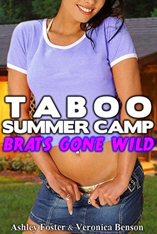TABOO SUMMER CAMP: Brats Gone Wild Ashley Foster