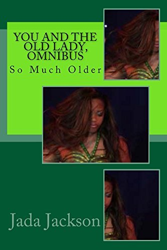 You and the Old Lady, Omnibus: So Much Older (The Sexy Seniors series Book 12)  by  Jada Jackson