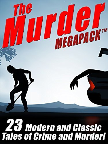 The Murder MEGAPACK TM: 23 Classic and Modern Tales of Crime and Murder  by  Talmage Powell