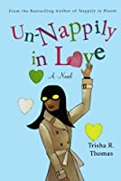Un-Nappily in Love (Nappily, #6)