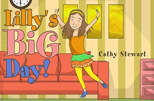 Lillys Big Day! Cathy Stewart