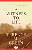 A Witness to Life (Ashland Book 2)