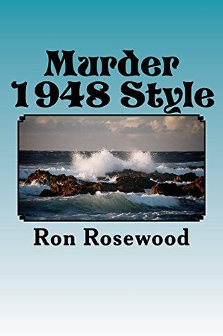 Murder -1948 Style: The Taman Shud Case  by  Ron Rosewood
