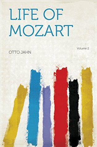 Life of Mozart  by  Jahn