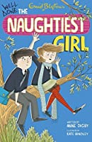 Well Done, The Naughtiest Girl (Naughtiest Girl, #8)