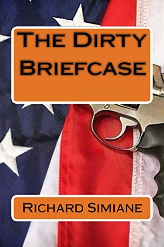 The Dirty Briefcase  by  Richard Simiane