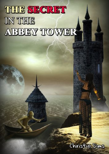 The Secret in the Abbey Tower  by  Christie Sims