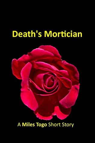 Deaths Mortician  by  Miles Togo
