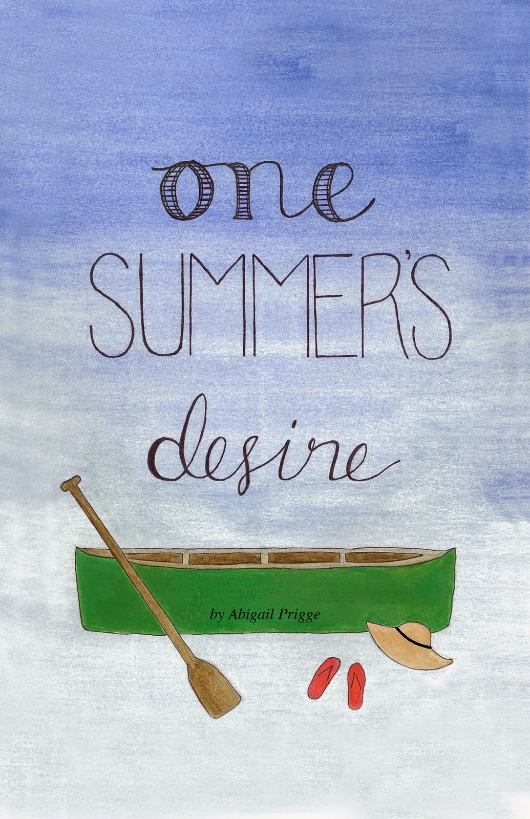 One Summers Desire  by  Abigail Prigge