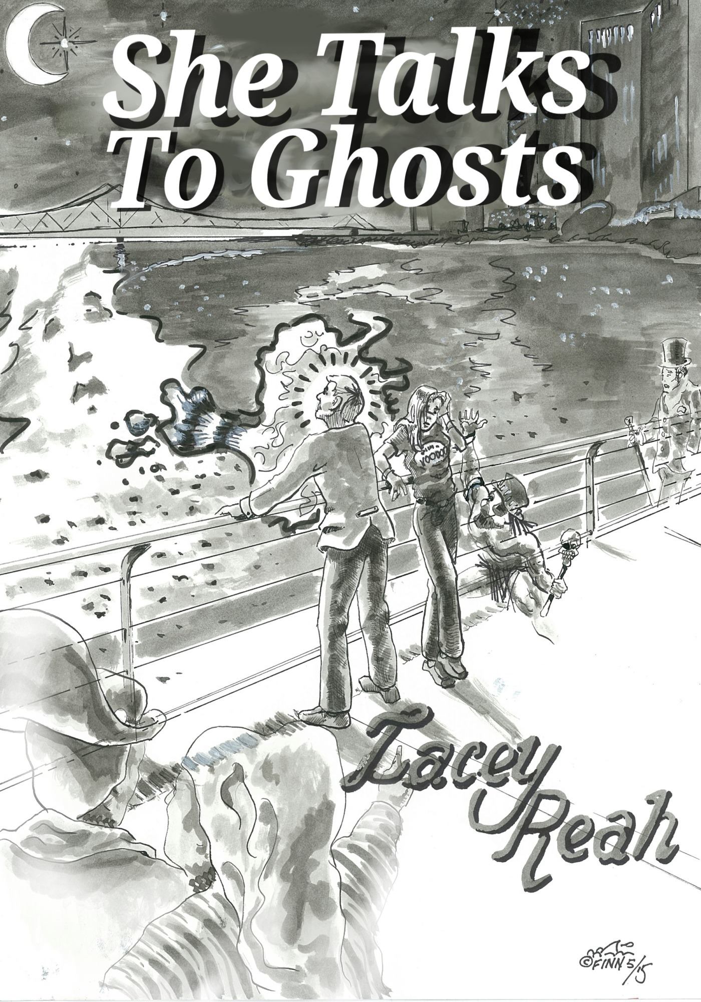 She Talks To Ghosts  by  Lacey Reah