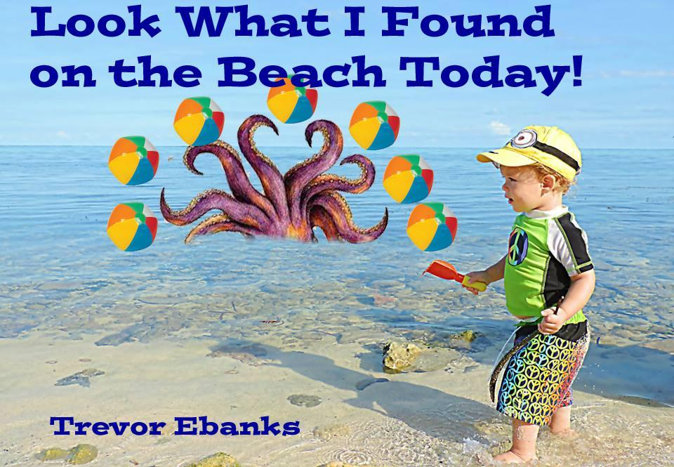 Look What I Found on the Beach Today Trevor Ebanks