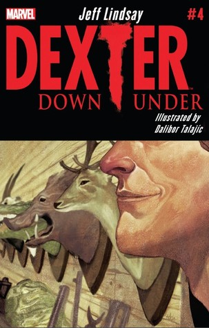 Dexter Down Under #4  by  Jeff Lindsay