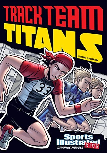 Track Team Titans (Sports Illustrated Kids Graphic Novels)  by  Stephanie True Peters