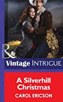 A Silverhill Christmas (Mills & Boon Intrigue)