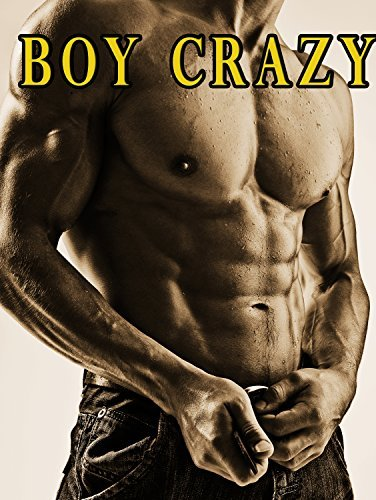 Boy Crazy (A Photo Book of Hot Men) Seth Aiken