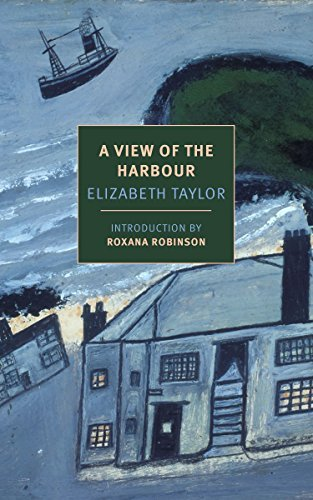 A View of the Harbour (New York Review Books Classics) Elizabeth  Taylor