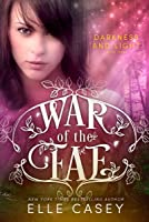 Darkness and Light (War of the Fae, #3)