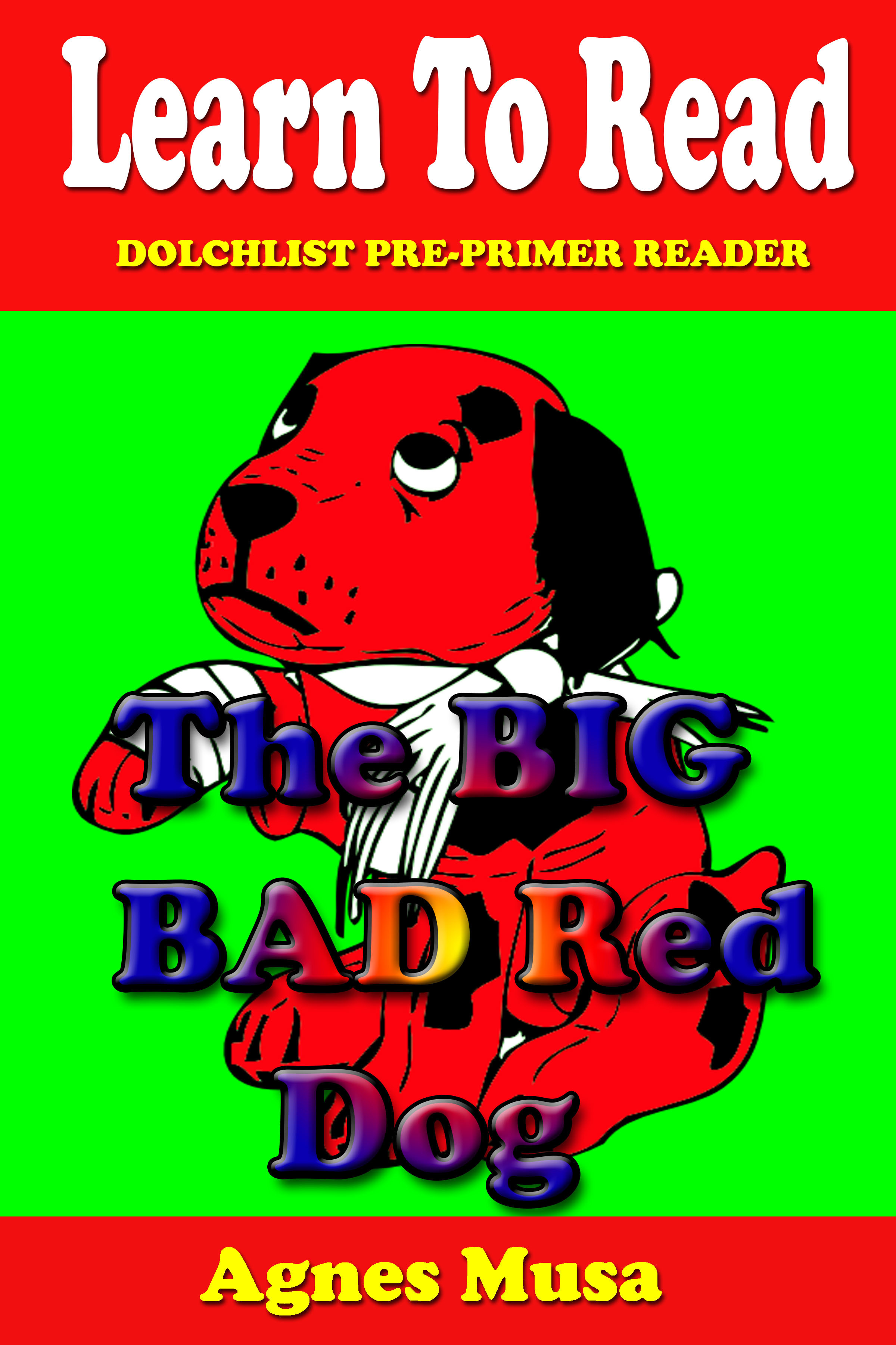 The Big Bad Red Dog  by  Agnes Musa