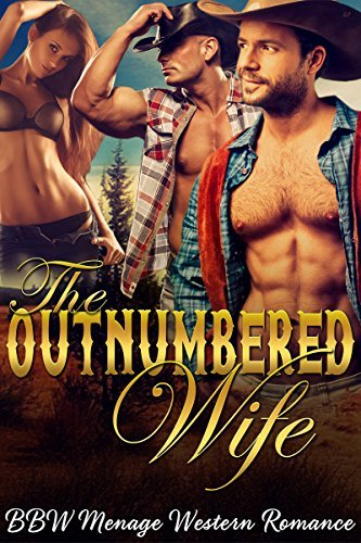 The Outnumbered Wife (New Adult Contemporary Western Romance Menage BBW Short Stories Book 1)  by  Sofia Senna