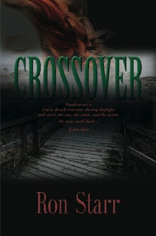 CROSSOVER  by  Ron Starr