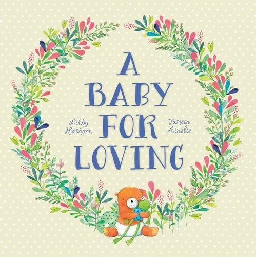 A Baby for Loving Libby Hathorn