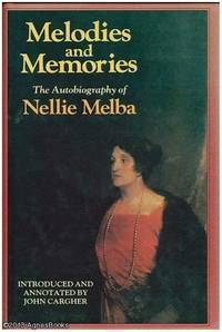 Melodies And Memories  by  Nellie Melba