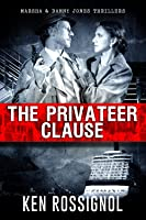 The Privateer Clause: A Marsha & Danny Jones Thriller