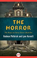 The Horror (The House on Cherry Street Book 2)