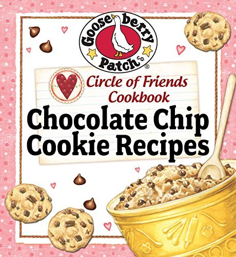 Circle Of Friends Cookbook: 25 Chocolate: Exclusive Online Cookbook  by  Gooseberry Patch