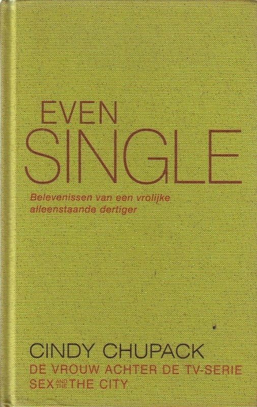 Even Single  by  Cindy Chupack