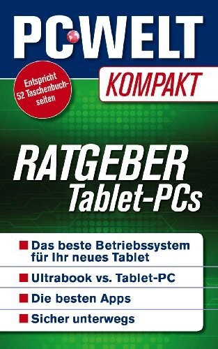 Ratgeber Tablet-PC (PC-WELT Kompakt 5)  by  Michael Rupp