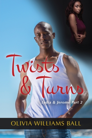 Twists & Turns (Lydia & Jerome Book 2)  by  Olivia Williams Ball