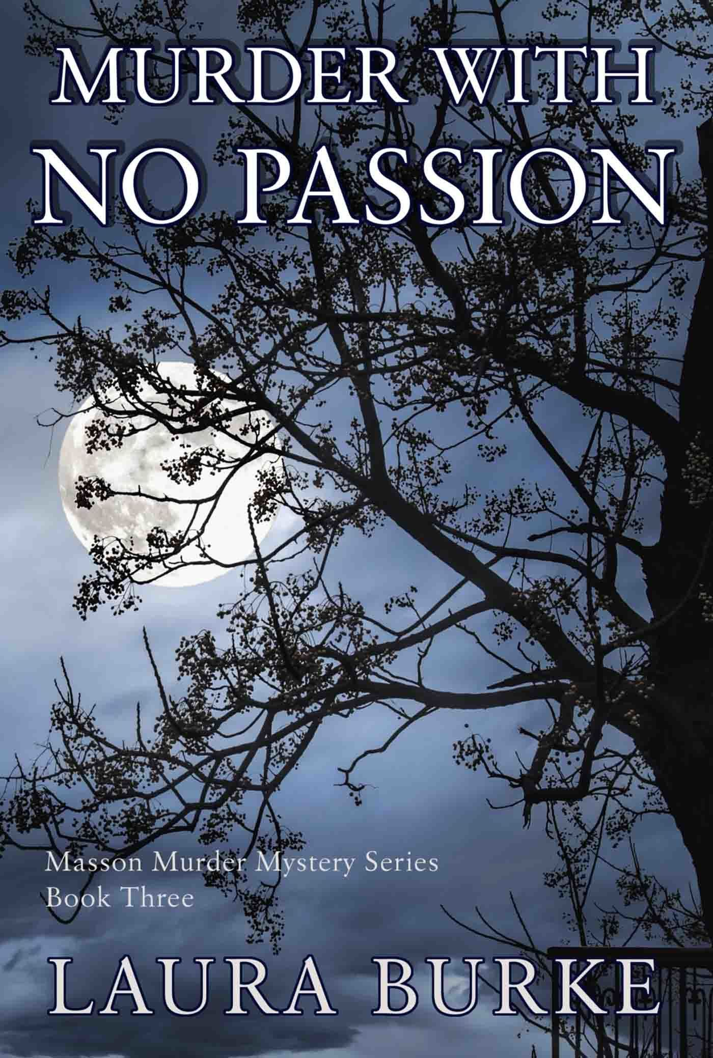 Murder With No Passion  by  Laura Burke