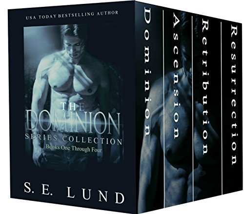 The Dominion Series Collection: Books 1 - 4  by  S.E. Lund