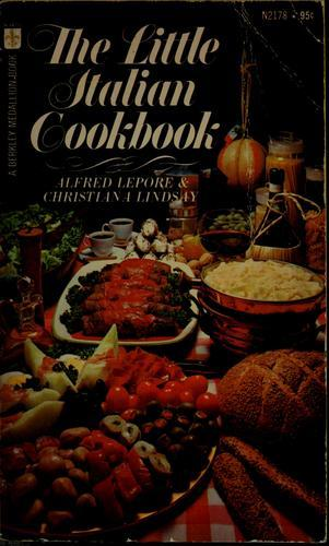 The Little Italian Cookbook  by  Alfred Lepore