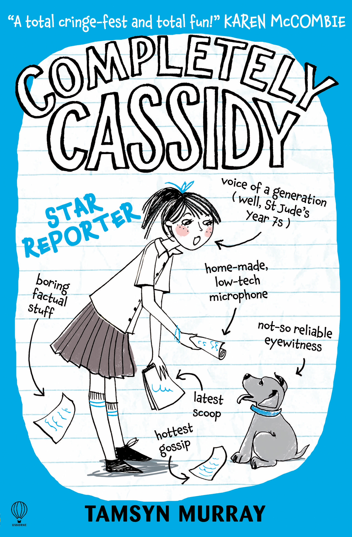 Completely Cassidy: Star Reporter  by  Tamsyn Murray