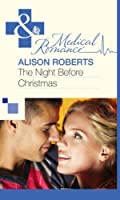 The Night Before Christmas (Mills & Boon Medical)