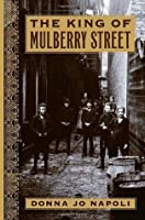 The King of Mulberry Street