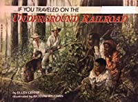If You Travelled on the Underground Railroad