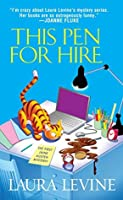 This Pen For Hire (A Jaine Austen Mystery series)