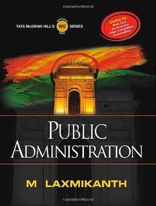 PUBLIC ADMINISTRATION  by  M Laxmikanth