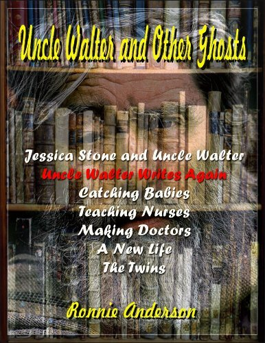 Uncle Walter Writes Again (Uncle Walter and Other Ghosts Book 2)  by  Ronnie Anderson
