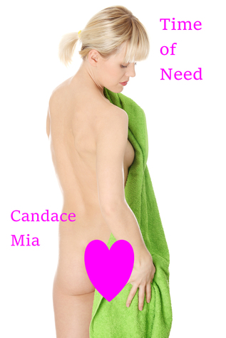 Time of Need Candace Mia