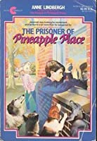 The Prisoner Of Pineapple Place