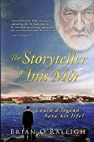 The Storyteller of Inis Inis Mór: Could a Legend Save his Life?