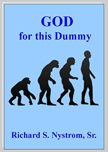 GOD for this Dummy  by  Richard Nystrom