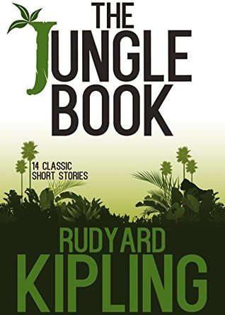 The Jungle Book: 14 Classic Short Stories with 20 Illustrations and Free Audio Files  by  Rudyard Kipling