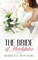 The Bride Of Montefalco (By Royal Appointment Book 1)