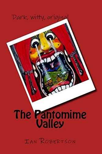 The Pantomime Valley Ian Robertson